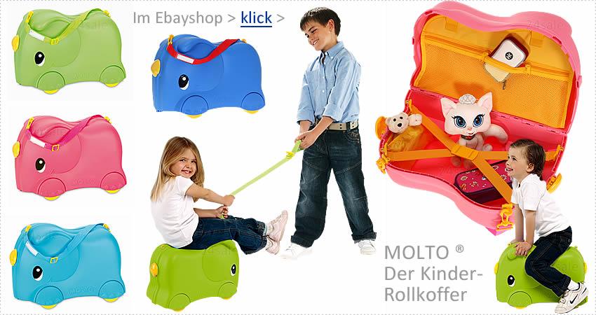 Alle MOLTO ® Kinderkoffer im EBAYSHOP > klick >